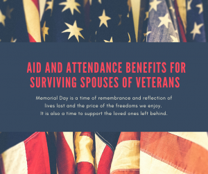 Aid and Attendance Benefits for Surviving Spouses of Veterans