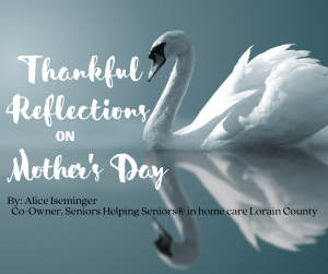 Thankful Reflections on Mother's Day